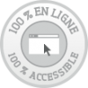 100 % en ligne, 100 % accessible